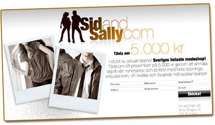 Snart öppnar Sid & Sally
