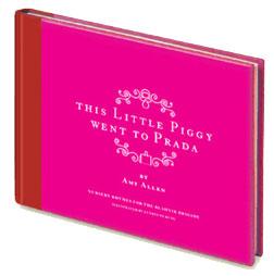 This little piggy went to Prada